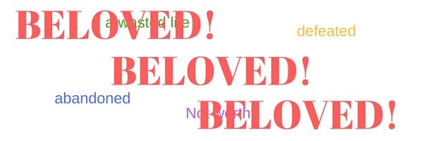 BELOVED!