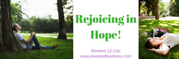 Rejoicing in Hope!