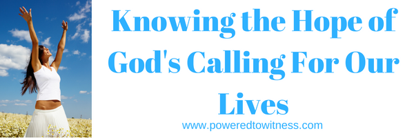 knowing-the-hope-of-gods-calling-for-our-lives
