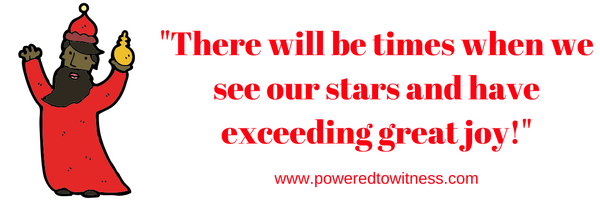 there-will-be-times-when-we-will-see-our-stars-and-have-exceeding-great-joy